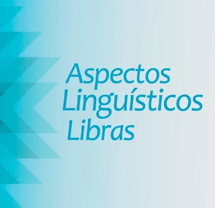 Foto 1 - ASPECTOS LINGUÍSTICOS LIBRAS