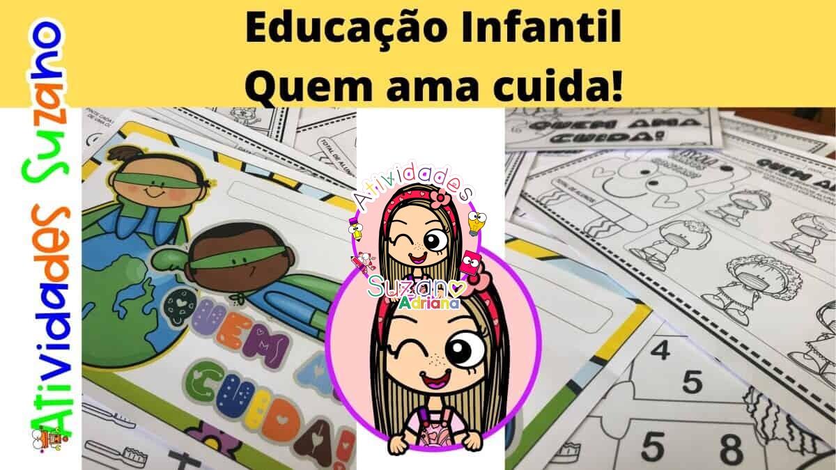 Imagem do produto Quem ama cuida! Atividades Educação Infantil