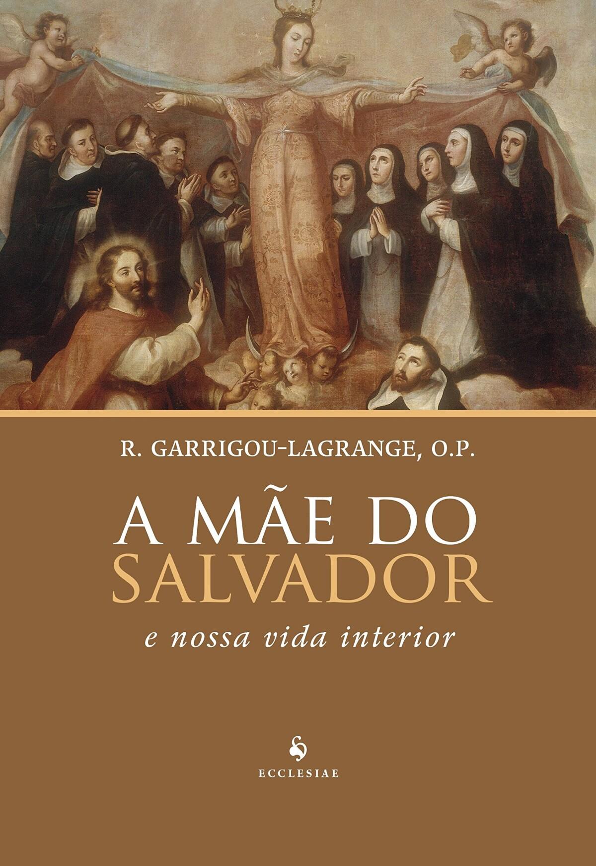Foto 1 - A Mãe do Salvador - E Nossa Vida Interior