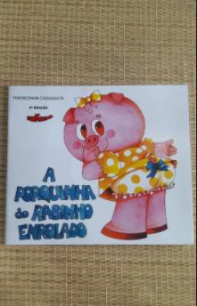Foto 1 - A Porquinha do Rabinho Enrolado