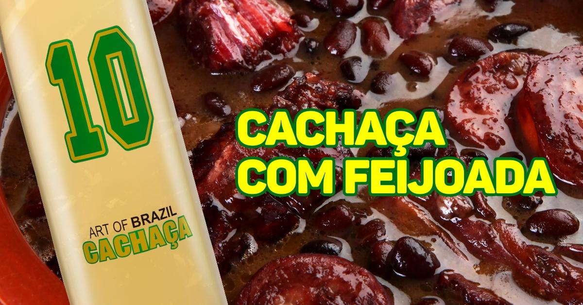 Cachaça com Feijoada: A cara do Brasil
