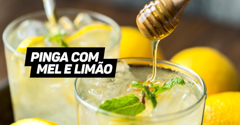 Pinga com mel e limão