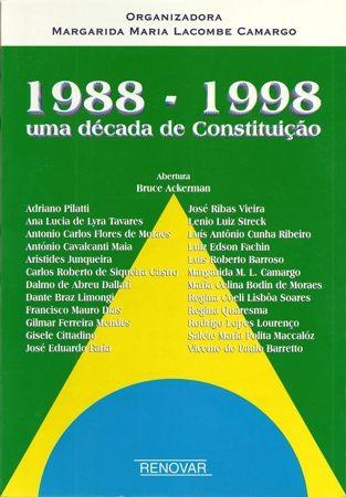 Foto 1 - 1988 - 1998 - Uma década de Constituição