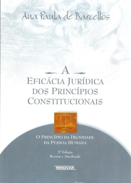 Foto 1 - A Eficácia Jurídica dos Princípios Constitucionais