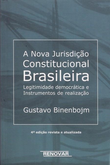 Foto 1 - A Nova Jurisdição Constitucional Brasileira