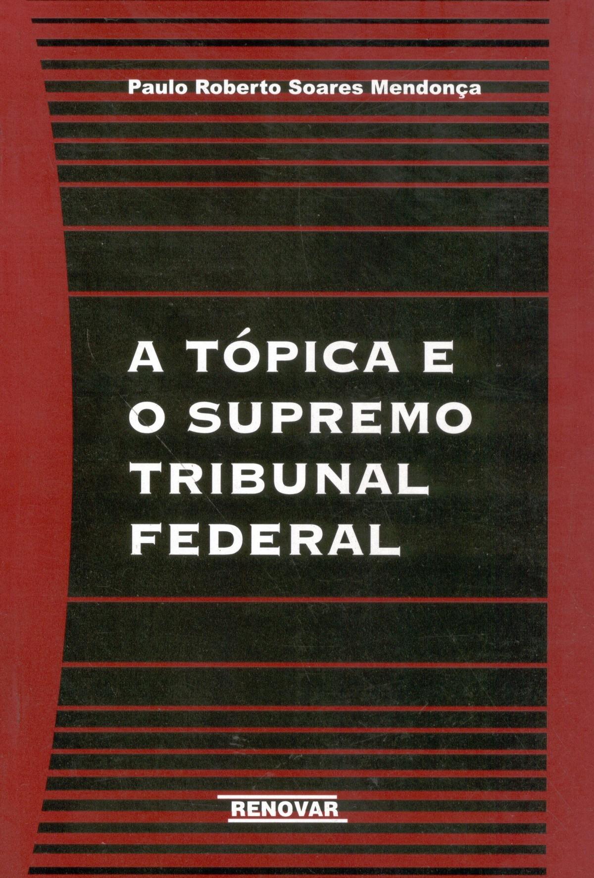 Foto 1 - A Tópica e o Supremo Tribunal Federal