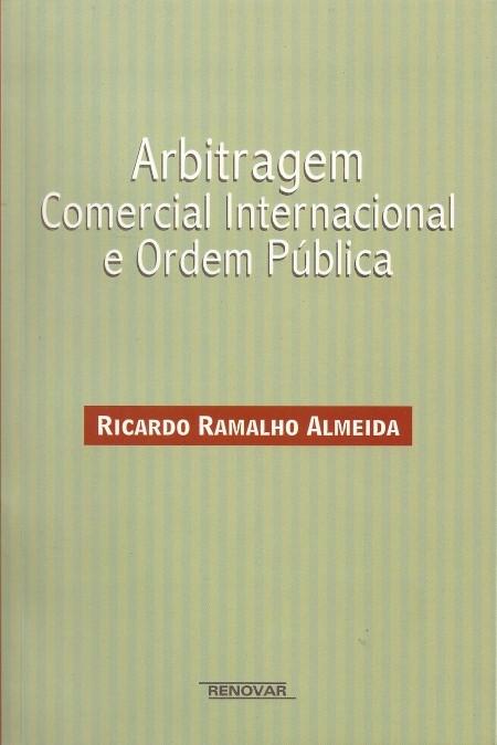 Foto 1 - Arbitragem Comercial Internacional e Ordem Pública