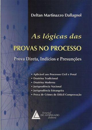 Foto 1 - As Lógicas das Provas no Processo