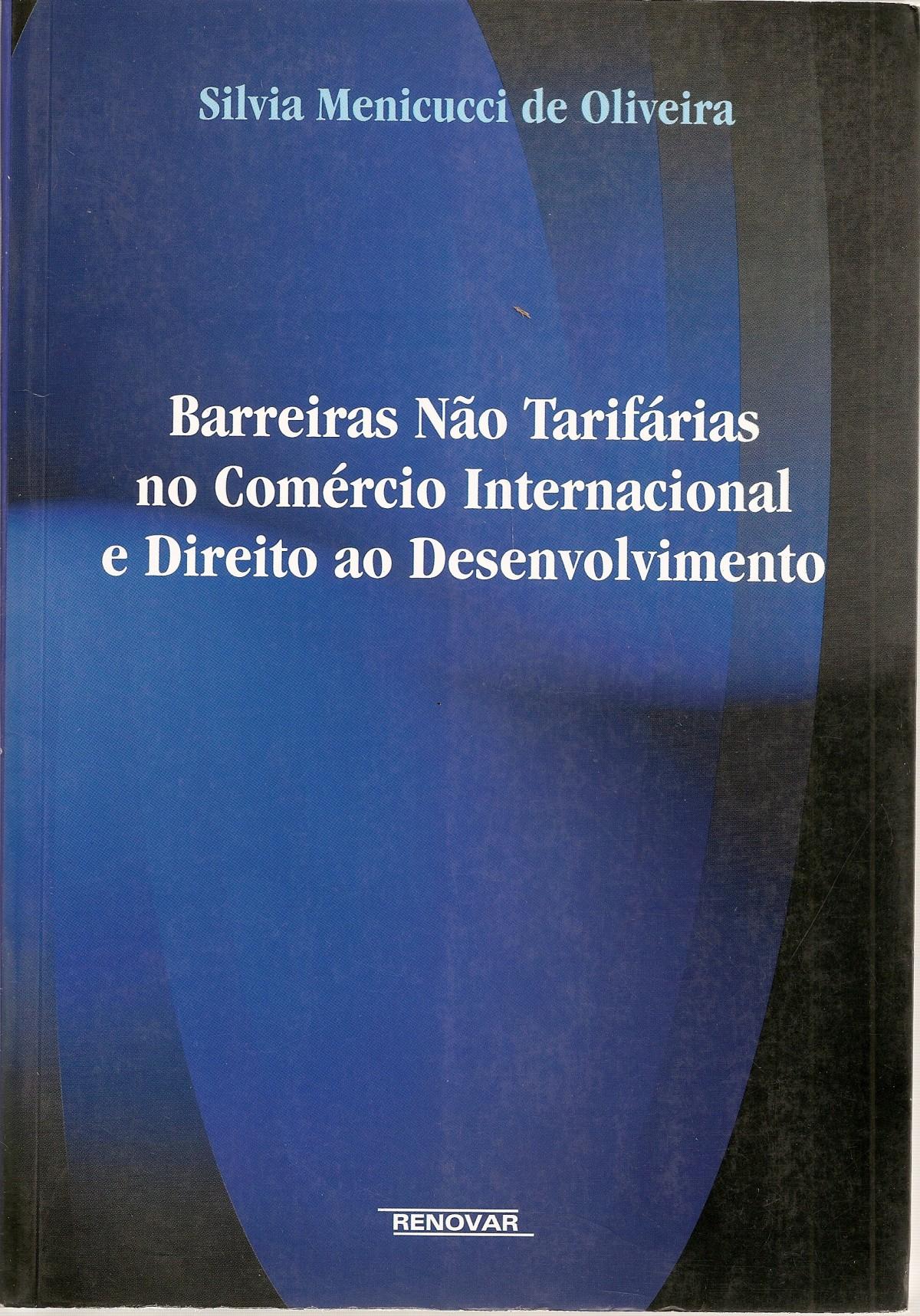 Foto 1 - Barreiras não Tarifárias no Comércio Internacional e Direito ao Desenvolvimento