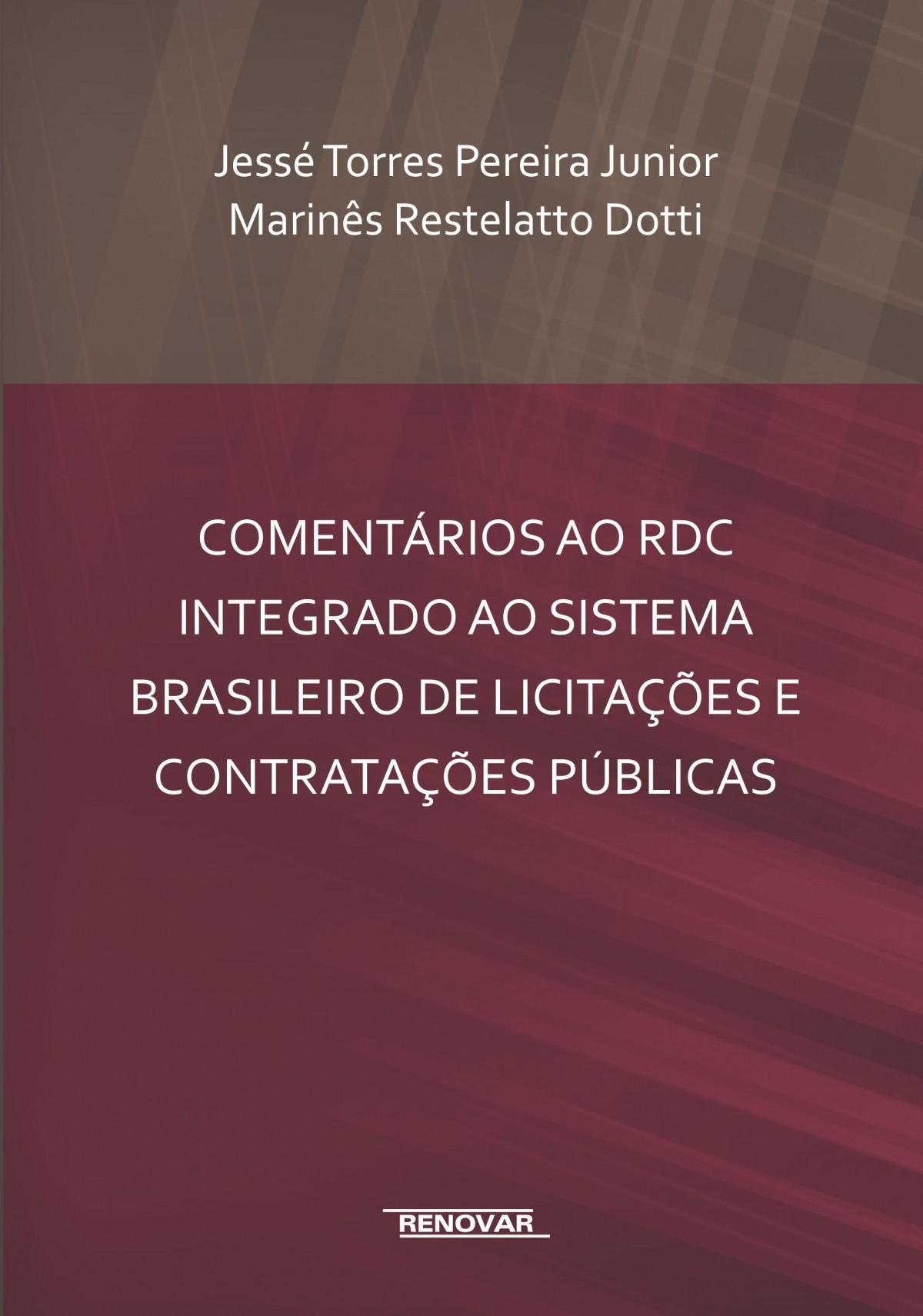 Foto 1 - Comentários ao RDC Integrado ao Sistema Brasileiro de Licitações e Contratações Públicas