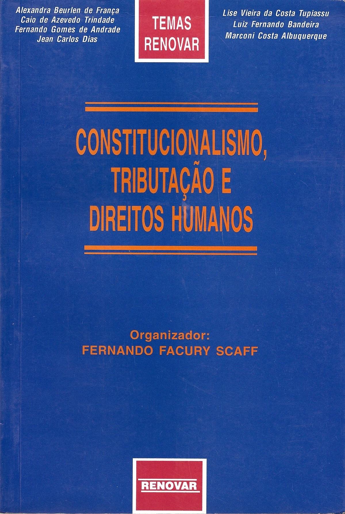 Foto 1 - Constitucionalismo, Tributação e Direitos Humanos