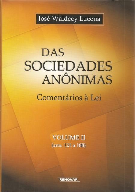 Foto 1 - Das Sociedades Anônimas - Comentários à Lei - Vol. II