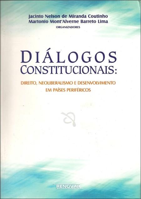 Foto 1 - Diálogos Constitucionais: Direito, Neoliberalismo e Desenvolvimento em Países Periféricos