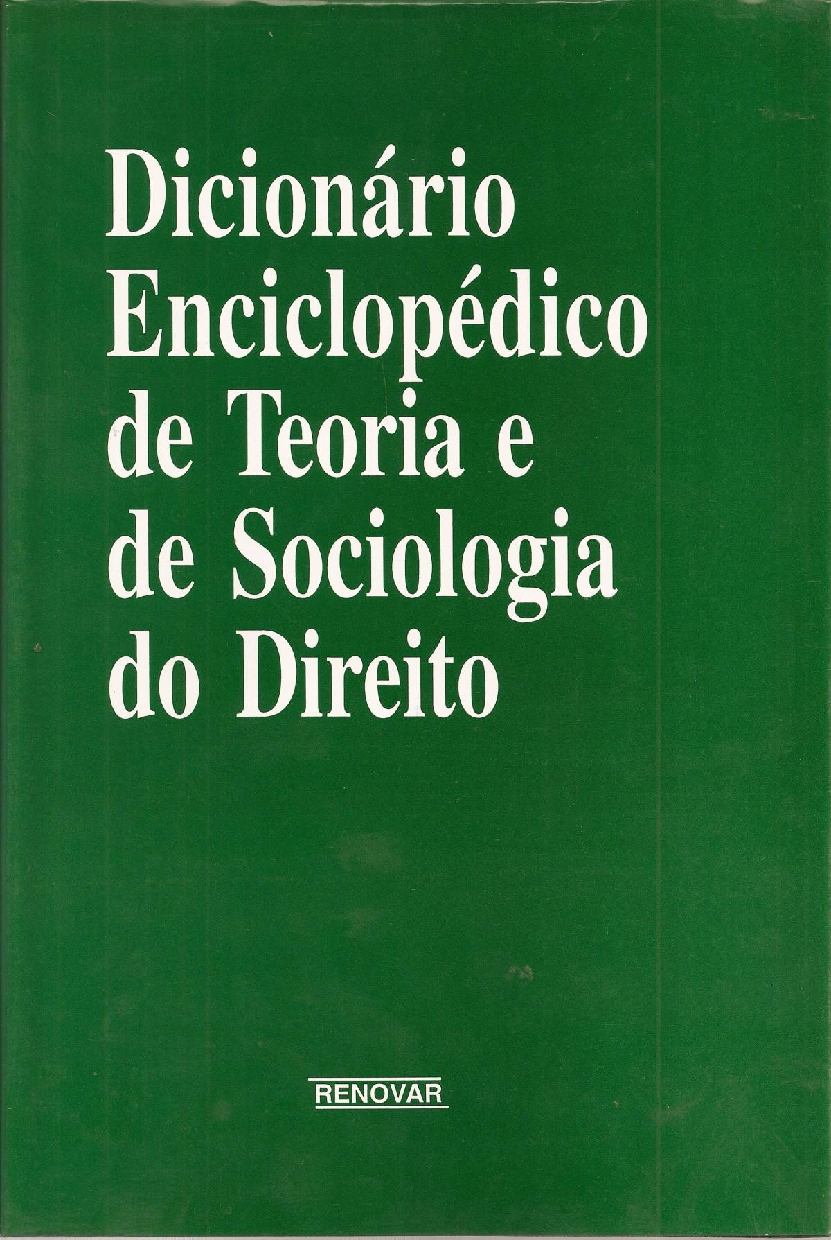 Foto 1 - Dicionário Enciclopédico de Teoria e de Sociologia do Direito