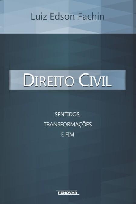 Foto 1 - Direito Civil - Sentidos, Transformações e Fim
