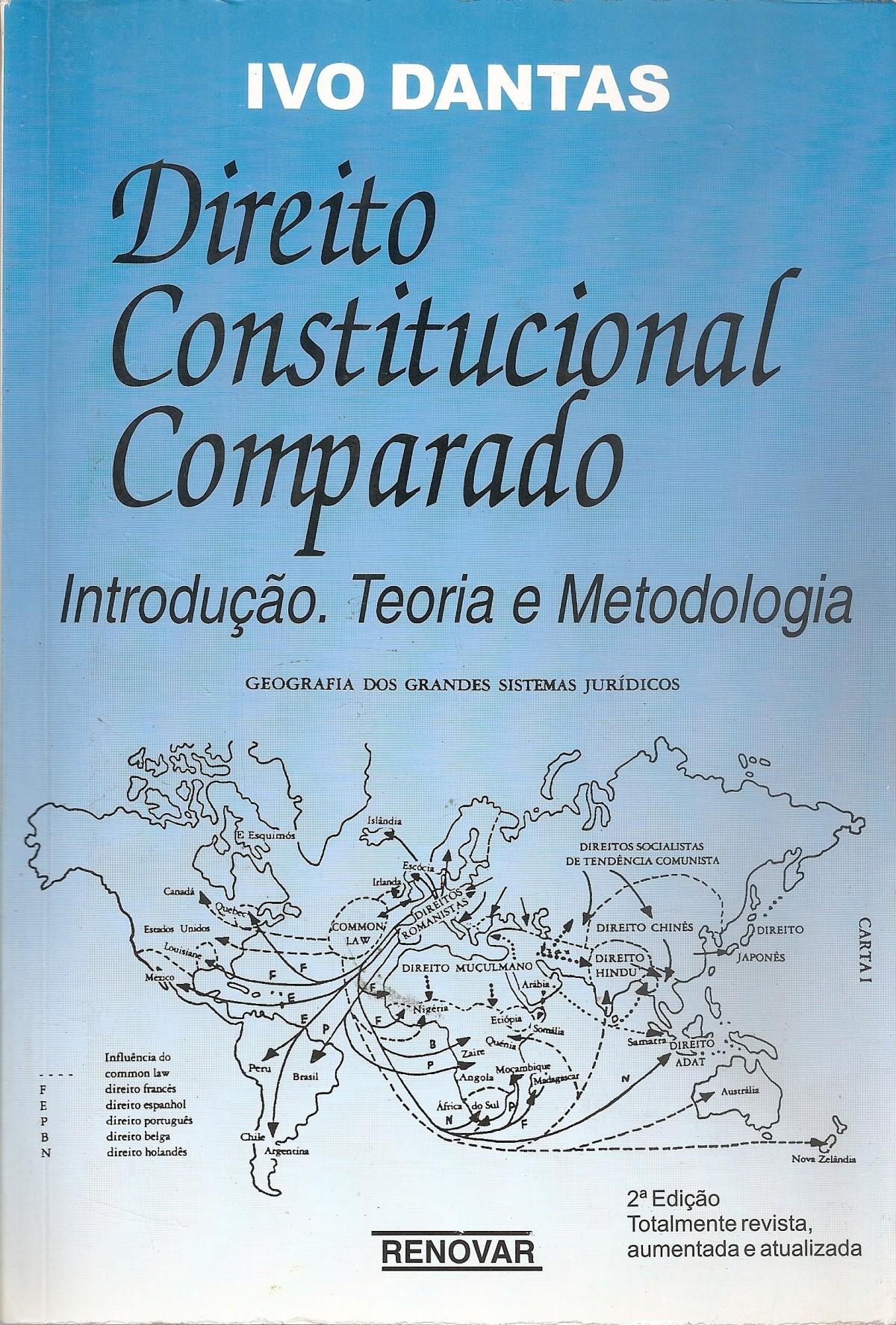 Foto 1 - Direito Constitucional Comparado - Introdução, Teoria e Metodologia - Vol. I