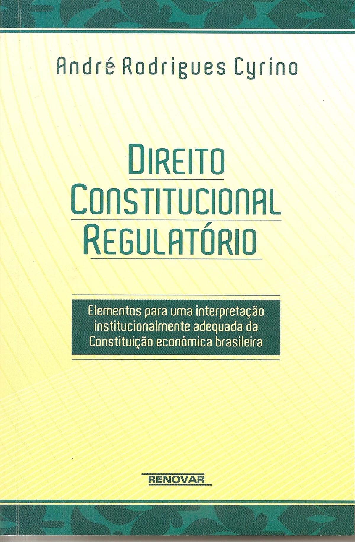 Foto 1 - Direito Constitucional Regulatório