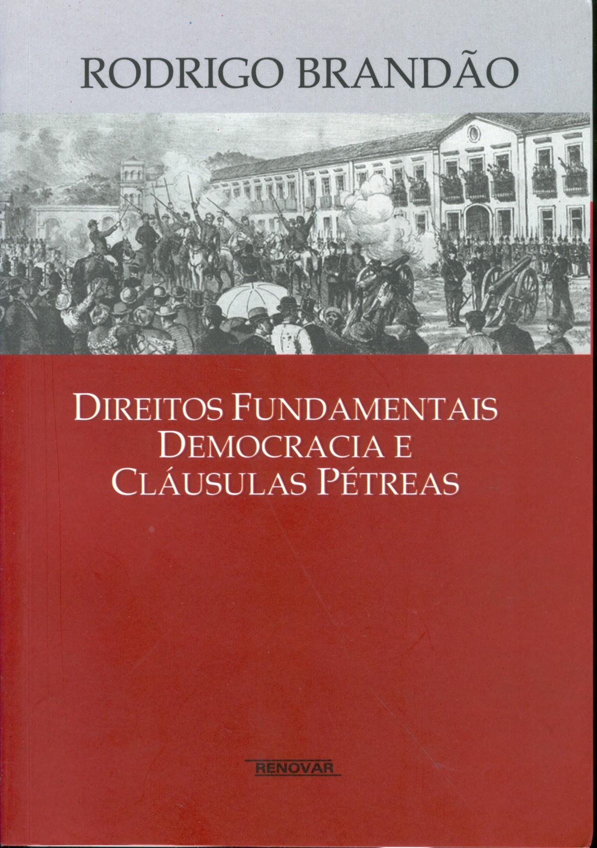 Foto 1 - Direitos Fundamentais Democracia e Cláusulas Pétreas