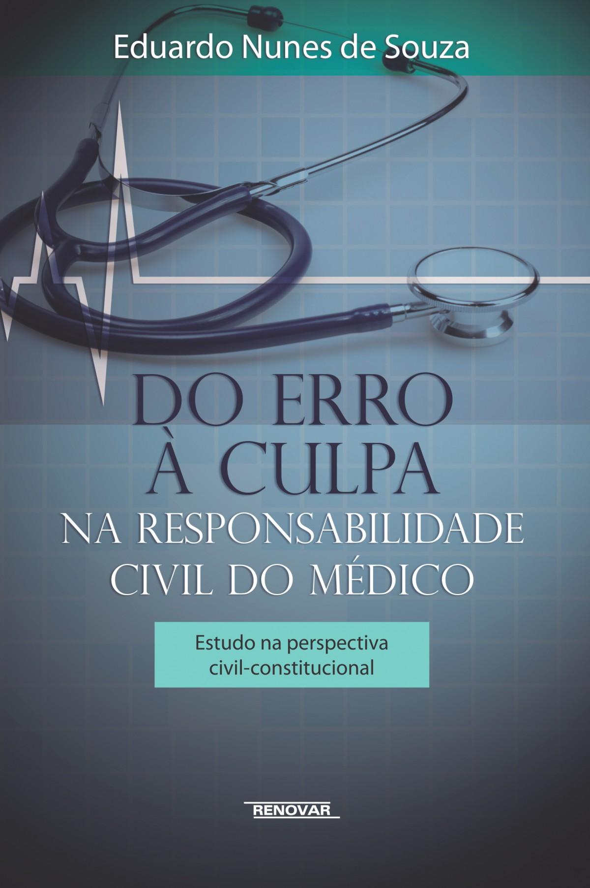 Foto 1 - Do Erro À Culpa - Na Responsabilidade Civil do Médico