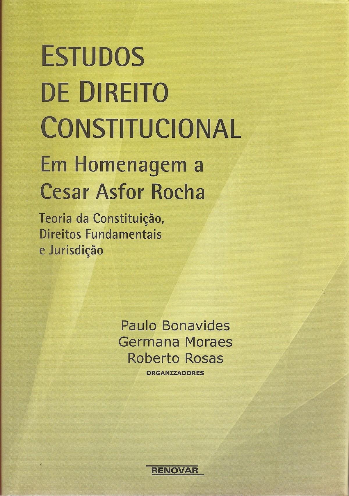 Foto 1 - Estudos de Direito Constitucional em Homenagem a Cesar Asfor Rocha