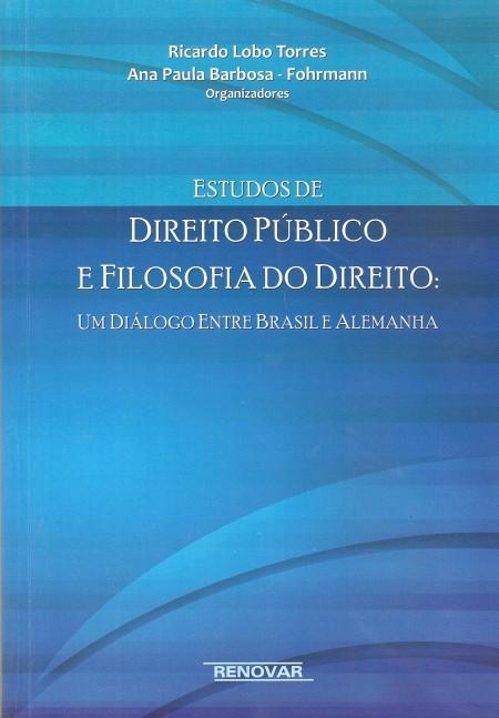 Foto 1 - Estudos de Direito Público e Filosofia do Direito - Um Diálogo Entre Brasil e Alemanha