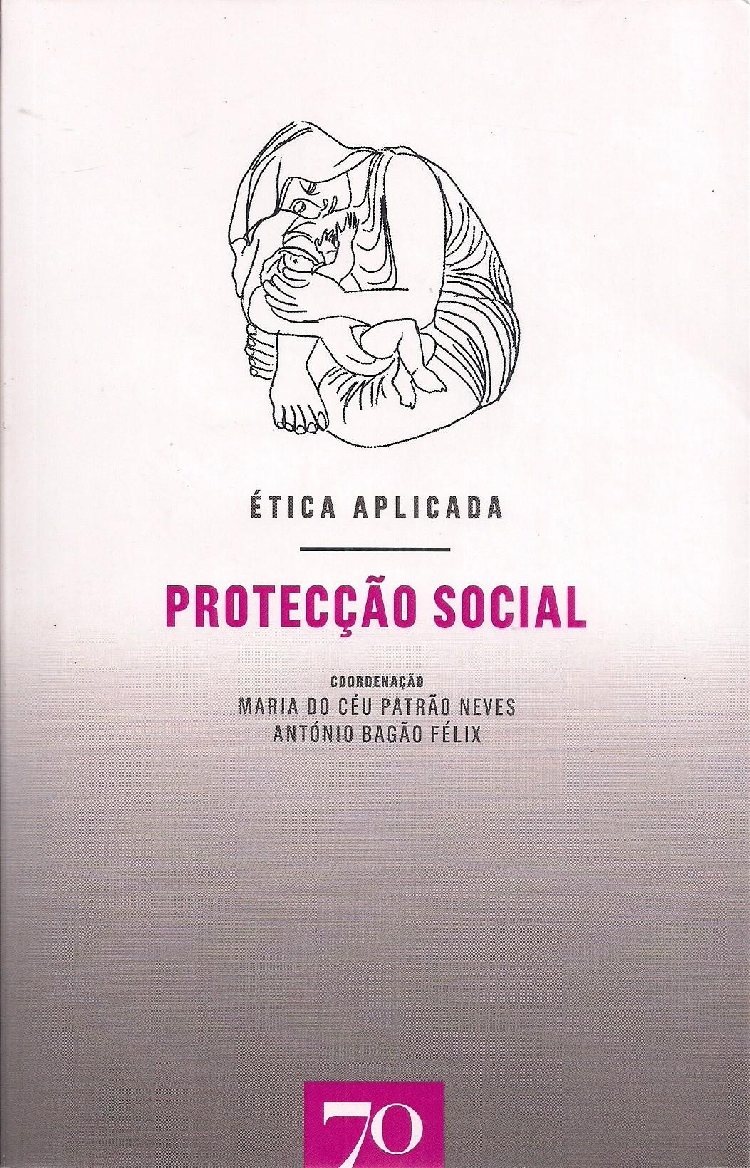 Foto 1 - Ética Aplicada: Protecção Social