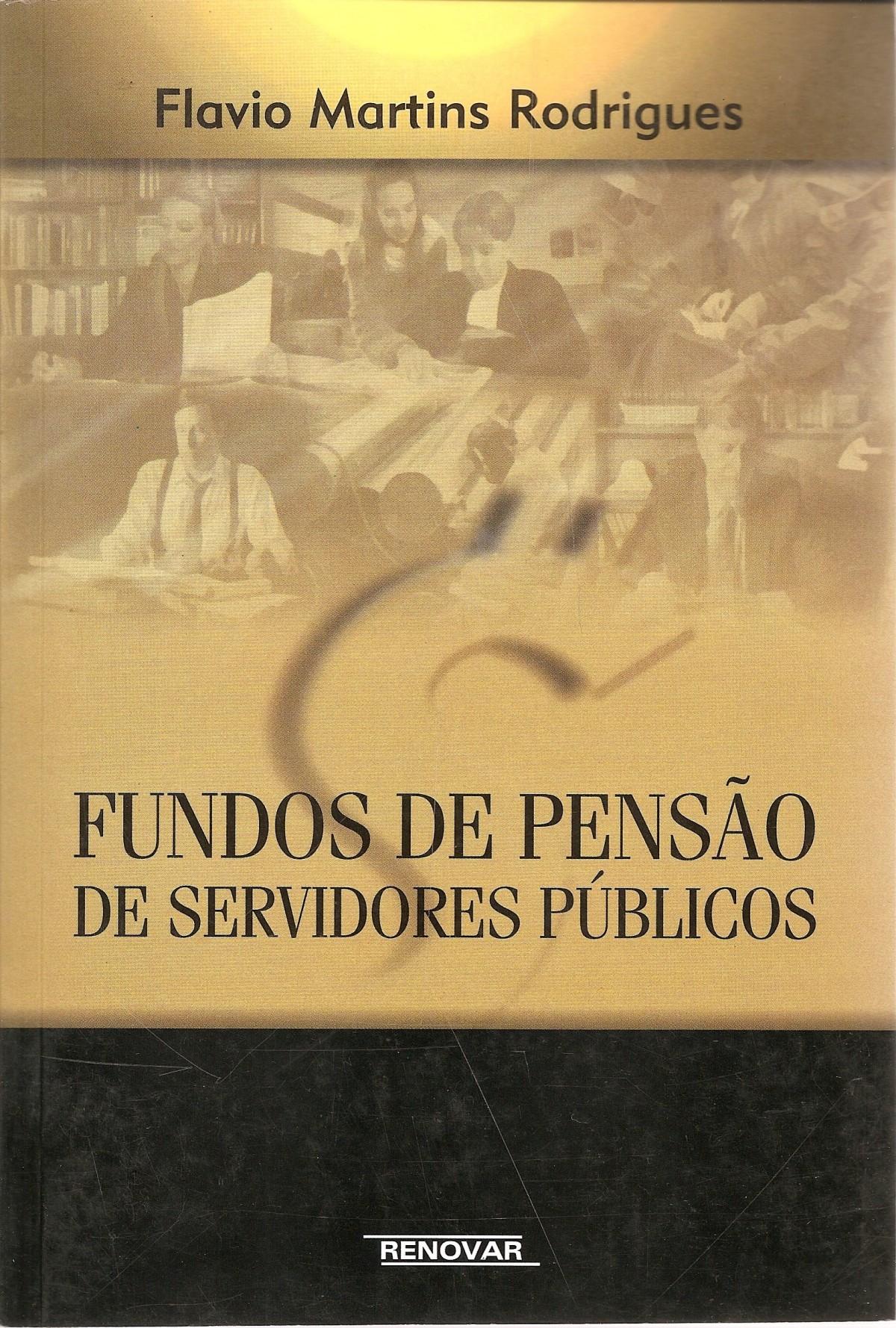 Foto 1 - Fundos de Pensão de Servidores Públicos
