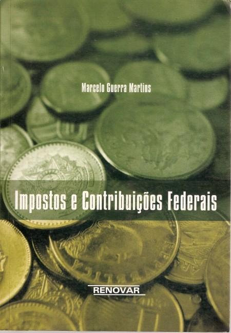Foto 1 - Impostos e Contribuições Federais