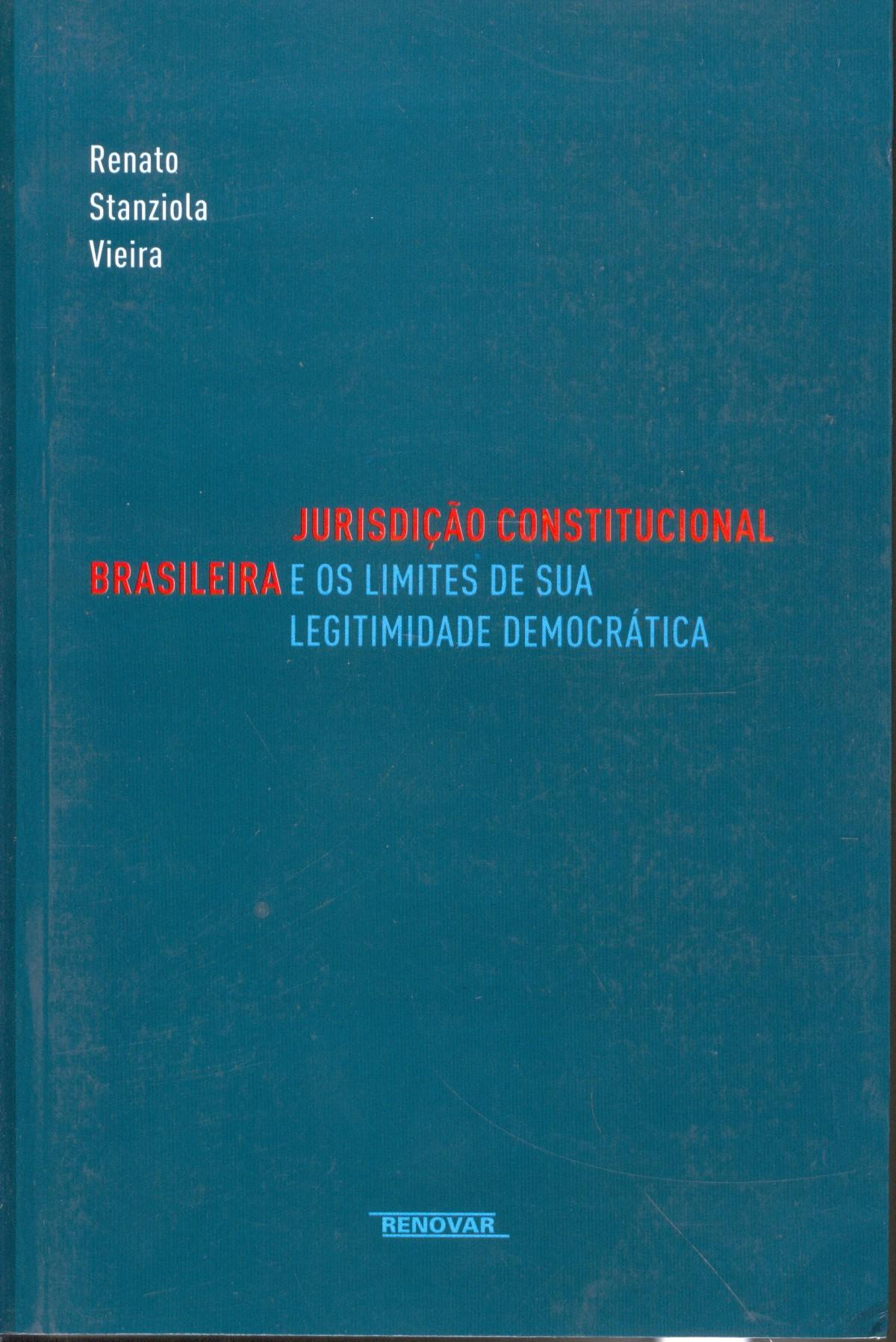 Foto 1 - Jurisdição Constitucional Brasileira e os Limites de sua Legitimidade Democrática