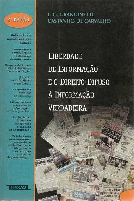 Foto 1 - Liberdade de Informação e o Direito Difuso à Informação Verdadeira
