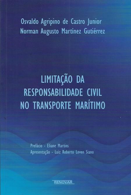 Foto 1 - Limitação da Responsabilidade Civil no Transporte Marítimo