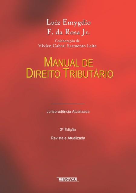 Foto 1 - Manual de Direito Tributário - Jurisprudência Atualizada
