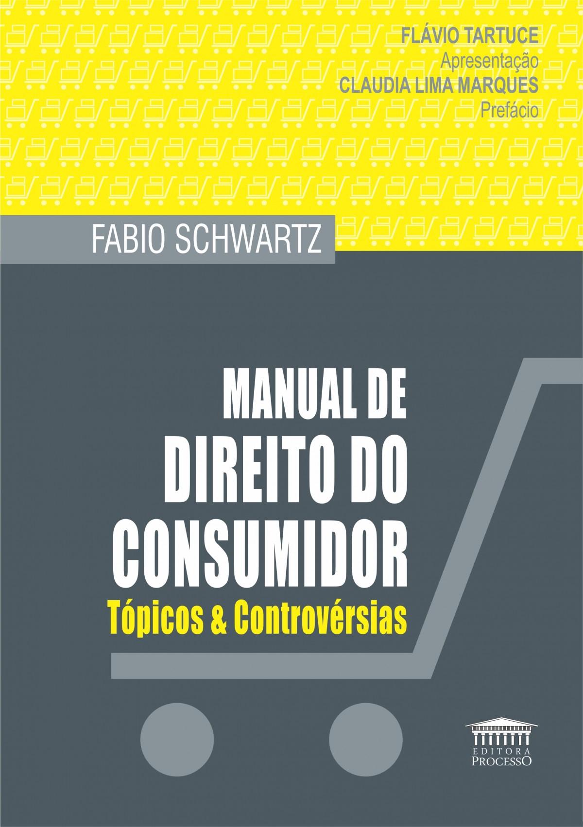 Foto 1 - Manual de Direito do Consumidor -Tópicos & Controvérsias