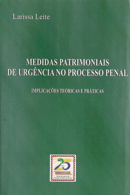 Foto 1 - Medidas Patrimoniais de Urgência no Processo Penal