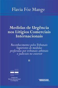 Foto 1 - Medidas de Urgência nos Litígios Comerciais Internacionais