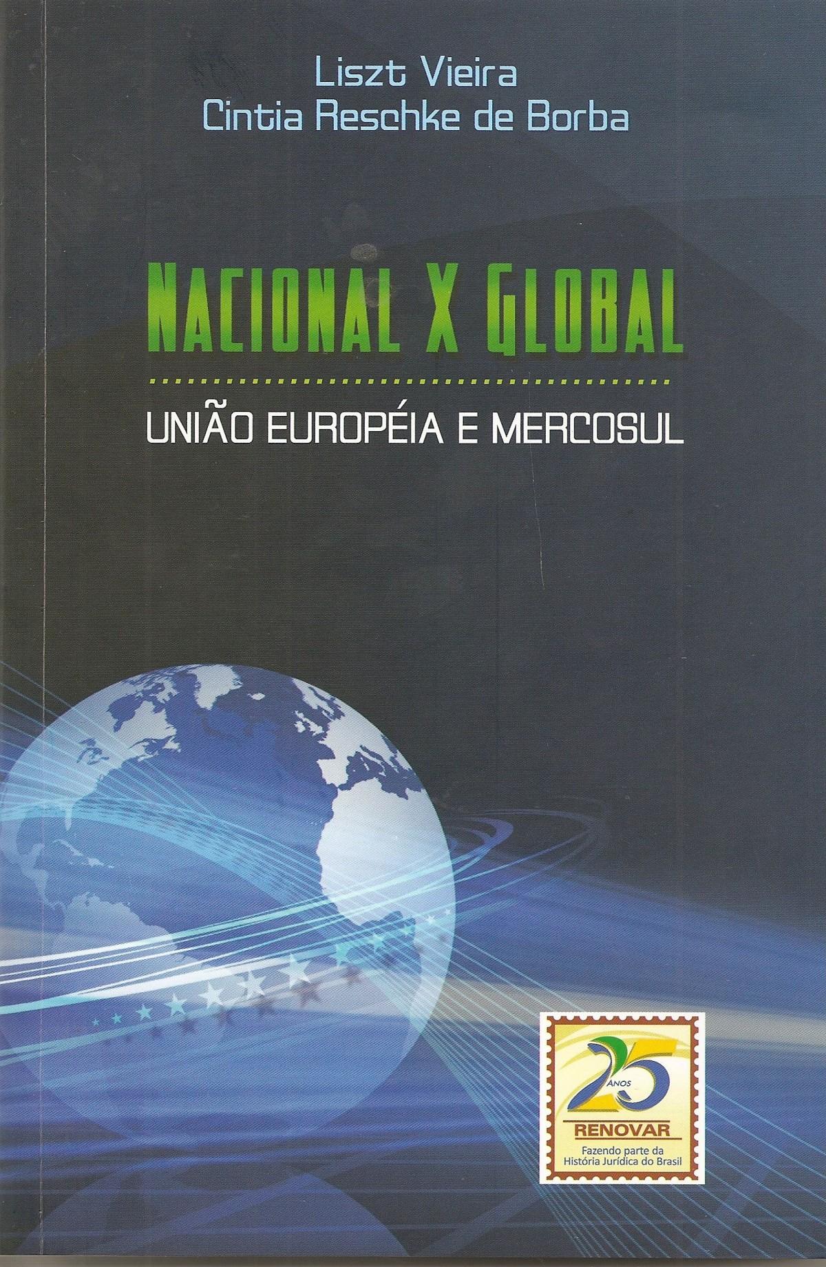 Foto 1 - Nacional x Global União Européia e Mercosul