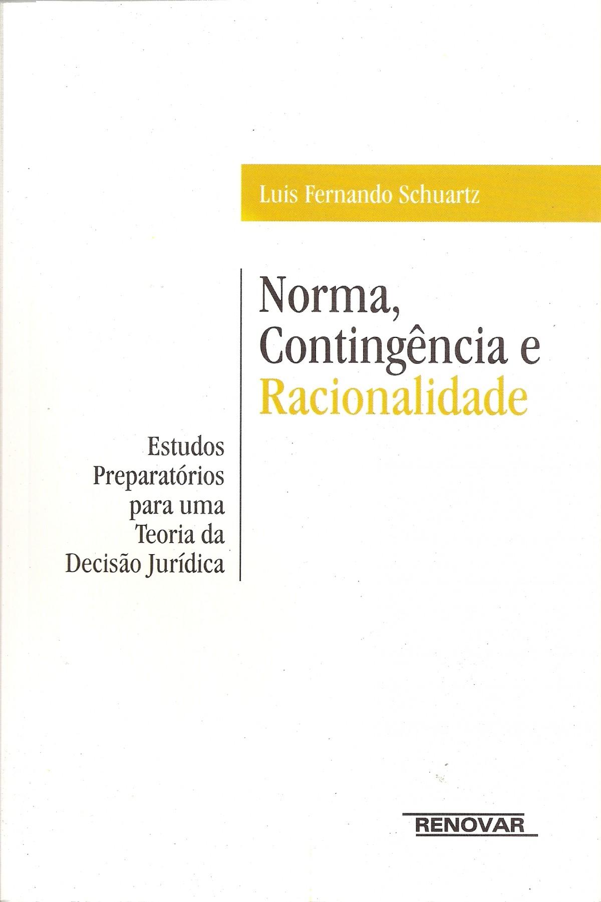 Foto 1 - Norma, Contingência e Racionalidade