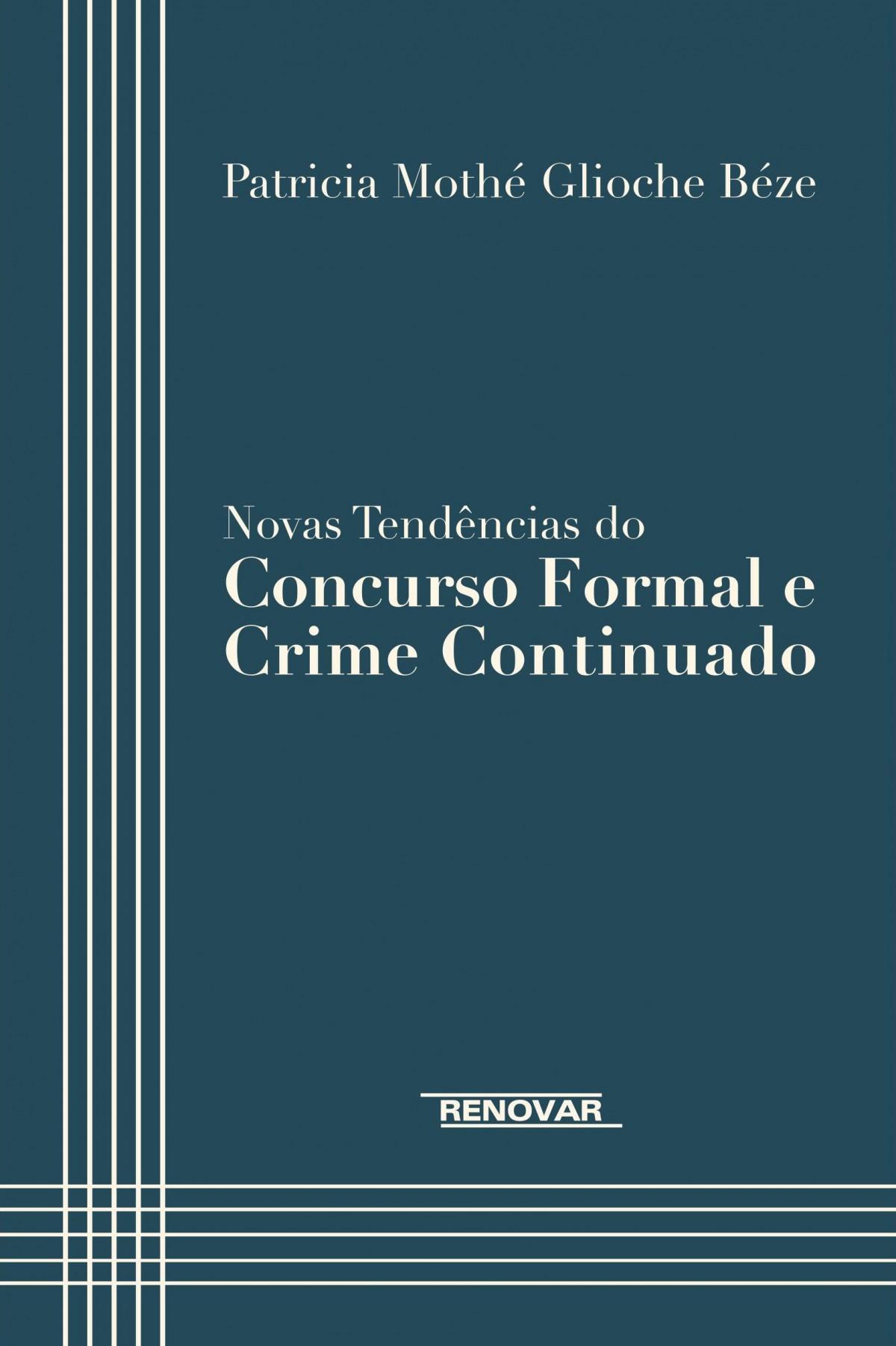 Foto 1 - Novas Tendências do Concurso Formal e Crime Continuado