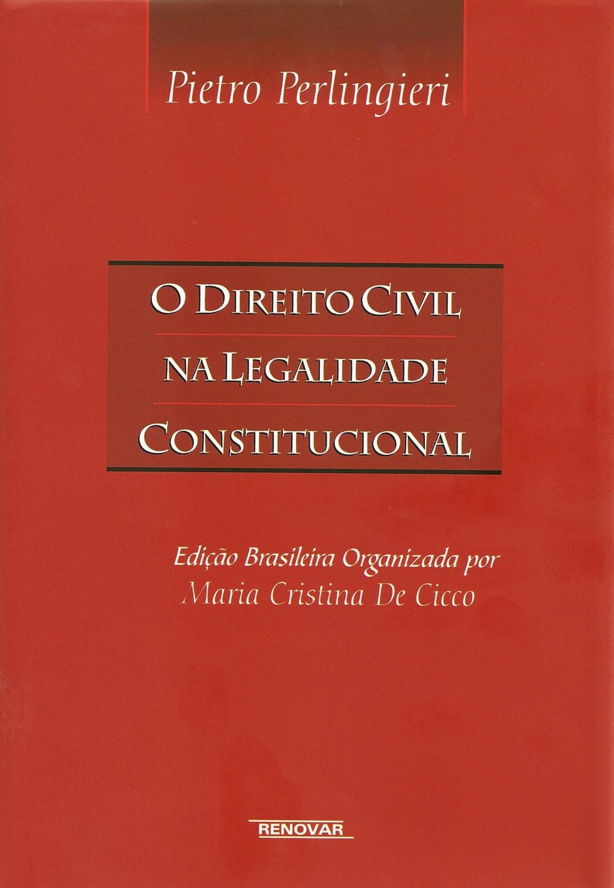 Foto 1 - O Direito Civil na Legalidade Constitucional
