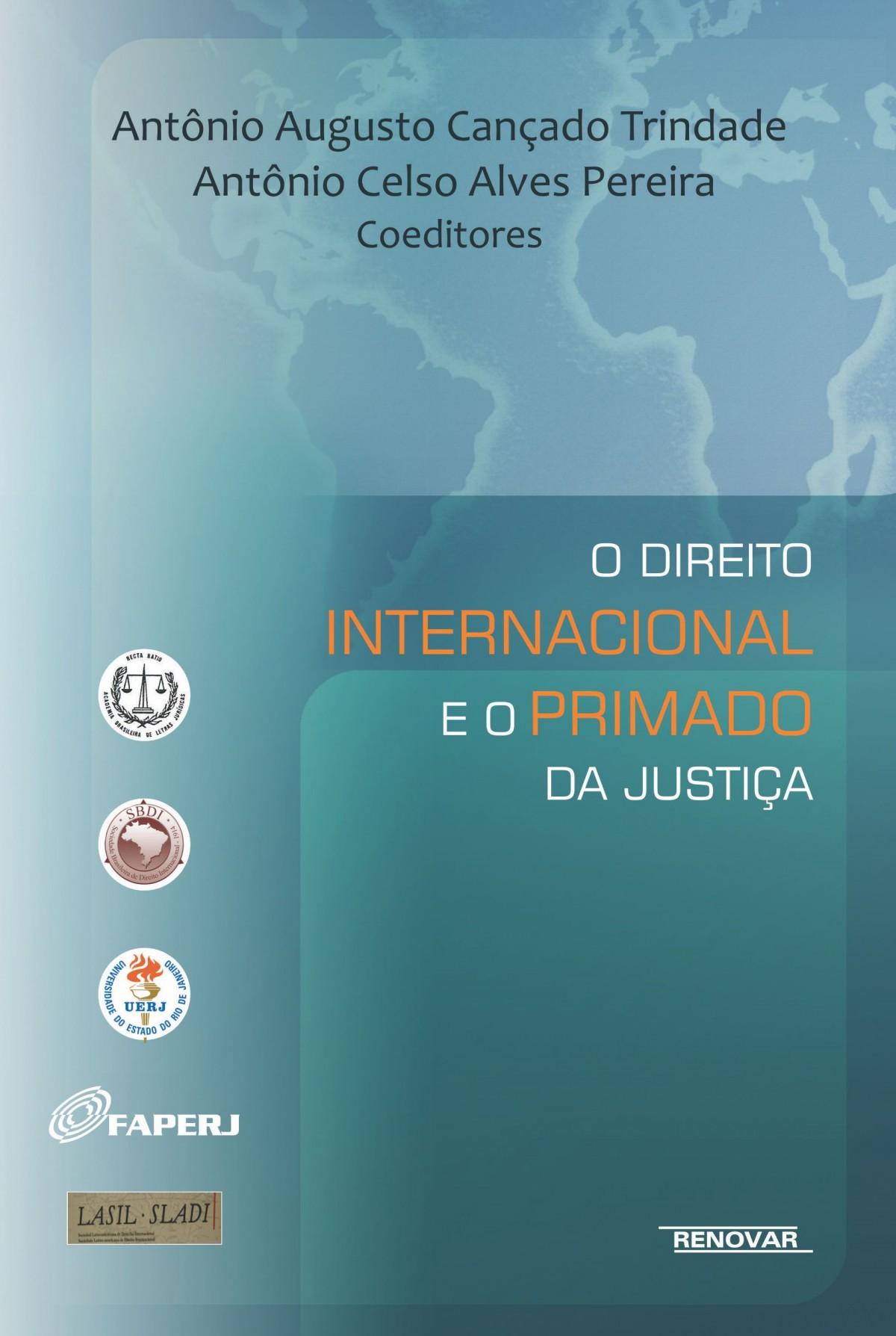 Foto 1 - O Direito Internacional e o Primado da Justiça