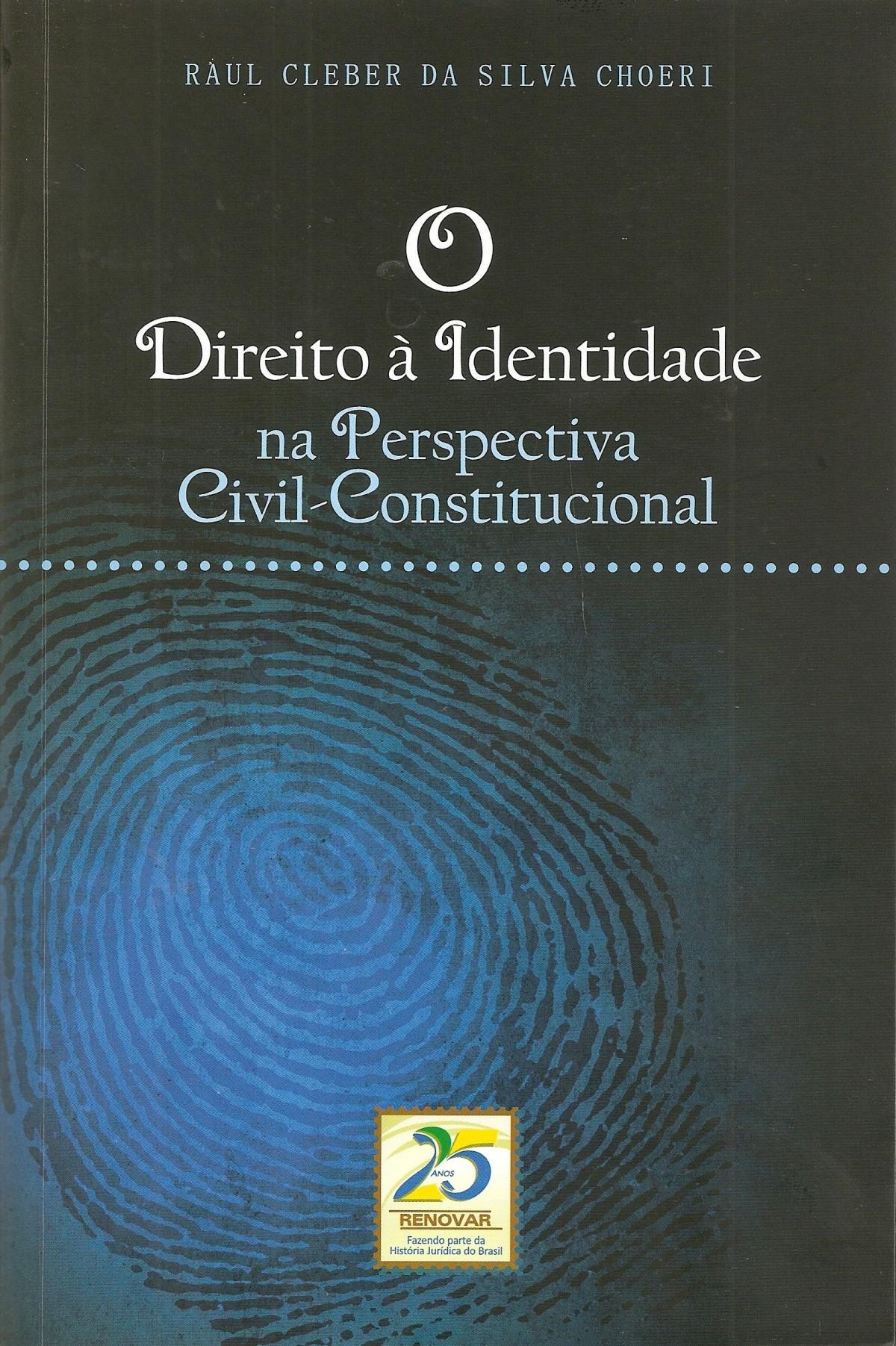 Foto 1 - O Direito à Identidade na Perspectiva Civil-Constitucional