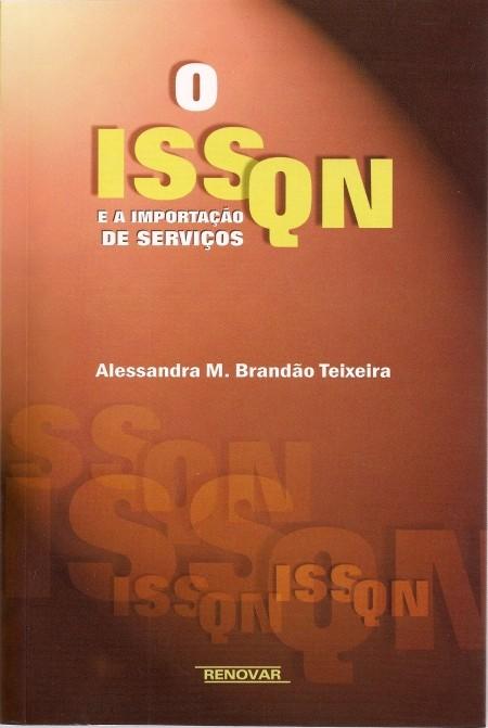 Foto 1 - O ISSQN e a Importação de Serviços