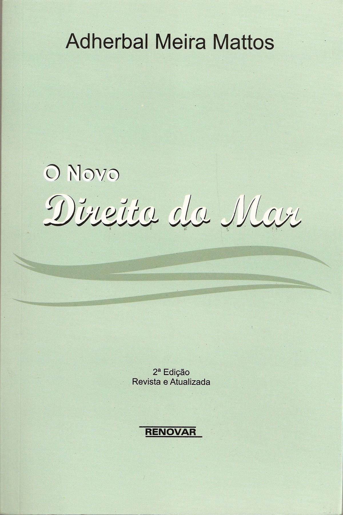 Foto 1 - O Novo Direito do Mar