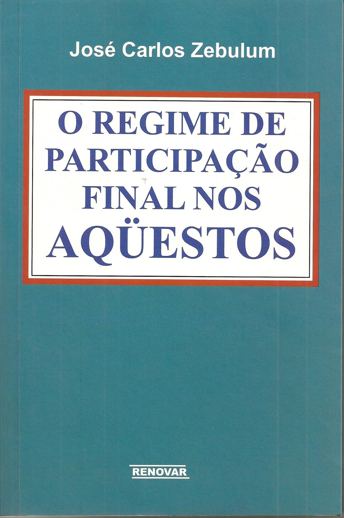 Foto 1 - O Regime de Participação Final nos Aqüestos