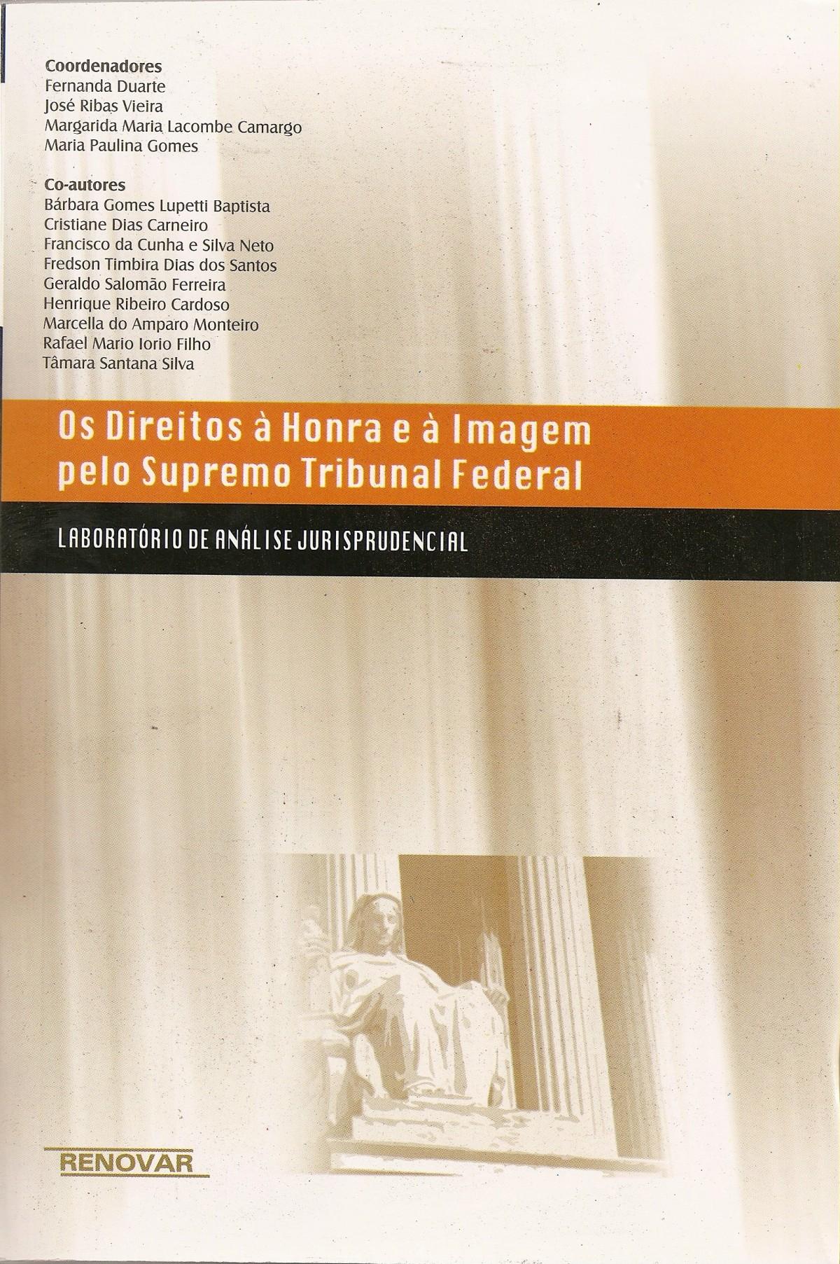 Foto 1 - Os Direitos à Honra e à Imagem pelo Supremo Tribunal Federal