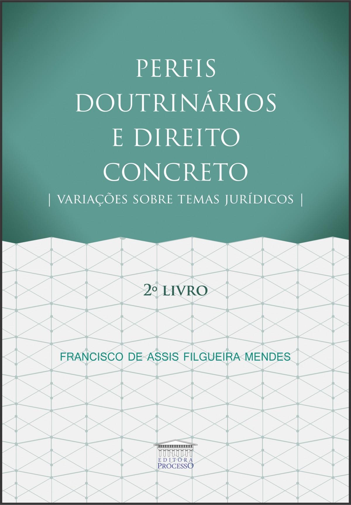 Foto 1 - Perfis Doutrinários e Direito Concreto