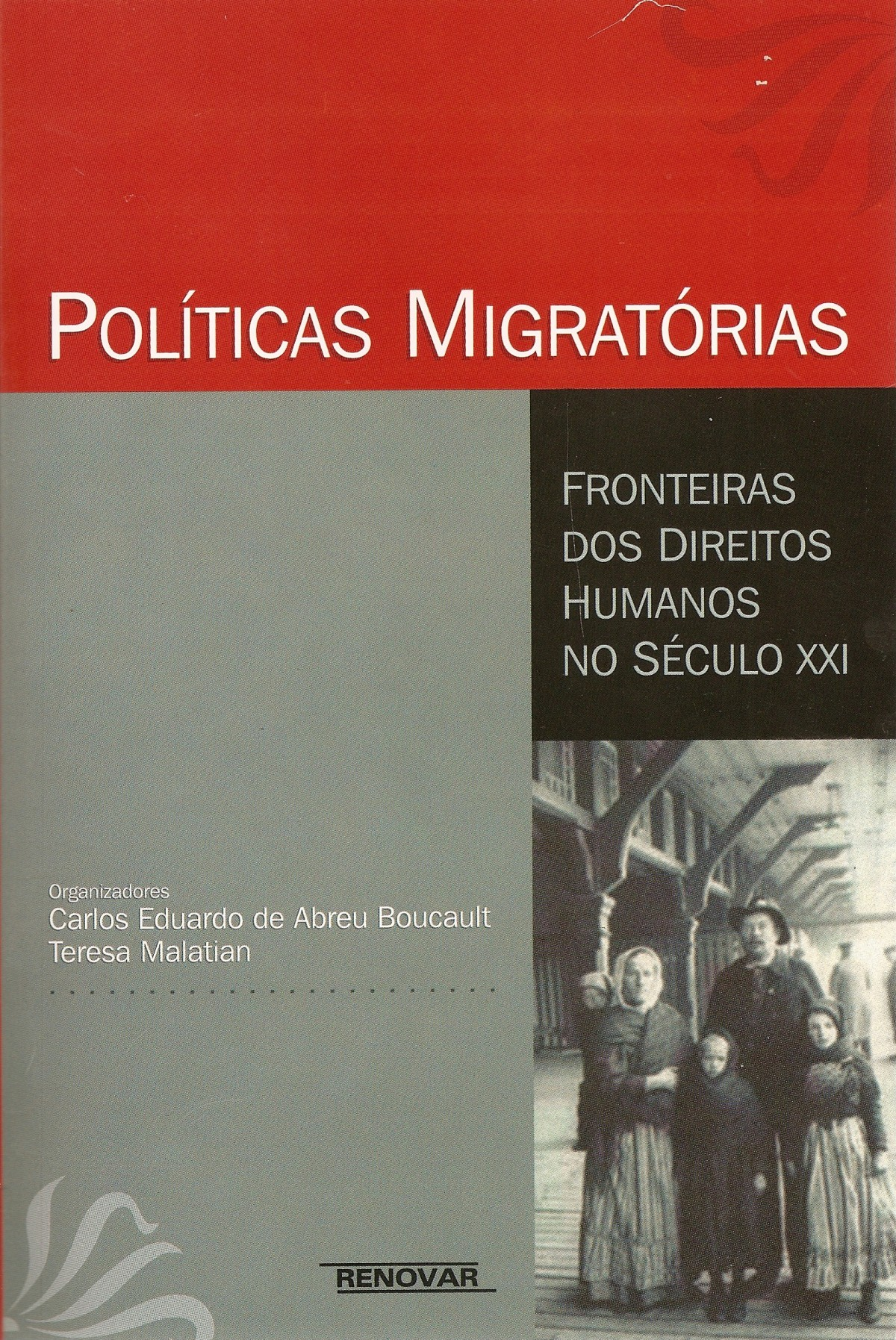 Foto 1 - Políticas Migratórias: Fronteiras dos Direitos Humanos no Século XXI
