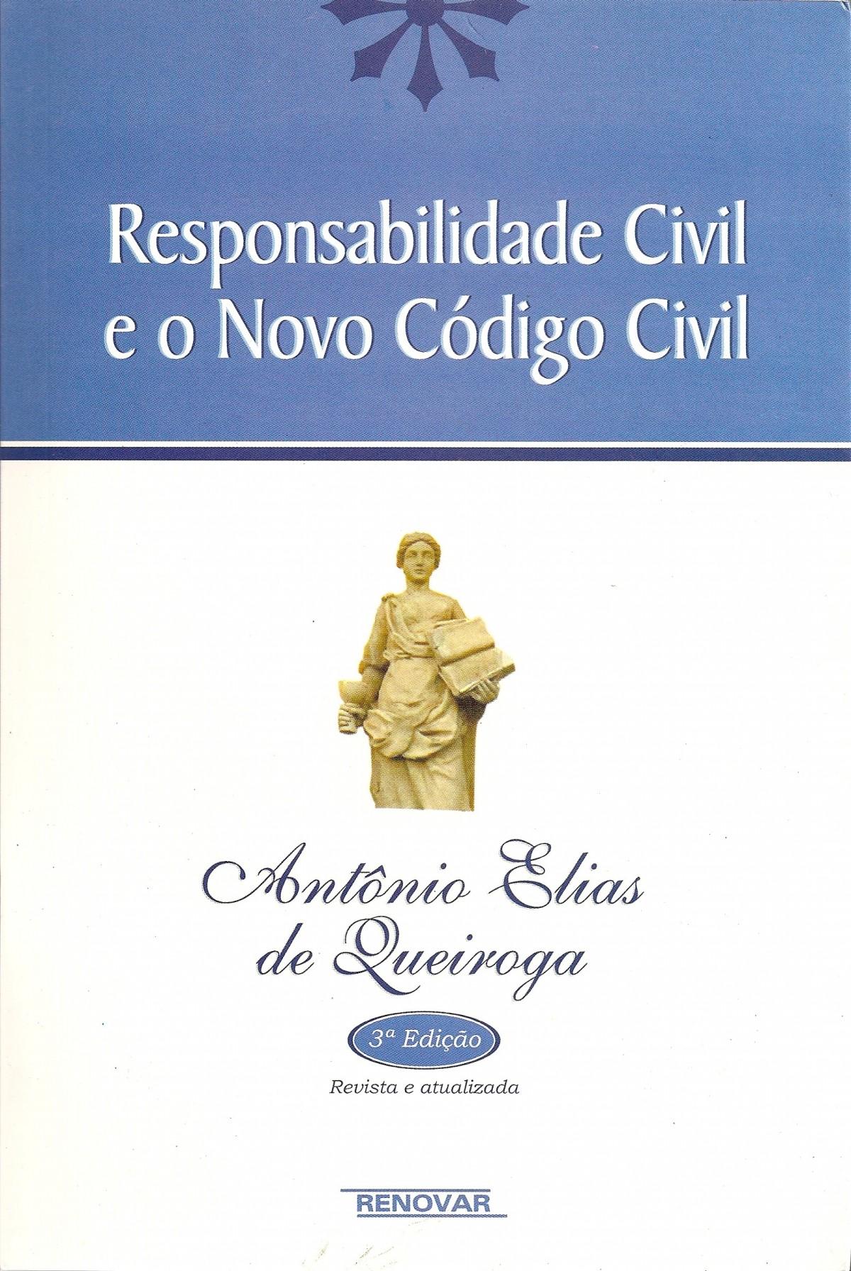 Foto 1 - Responsabilidade Civil e o Novo Código Civil