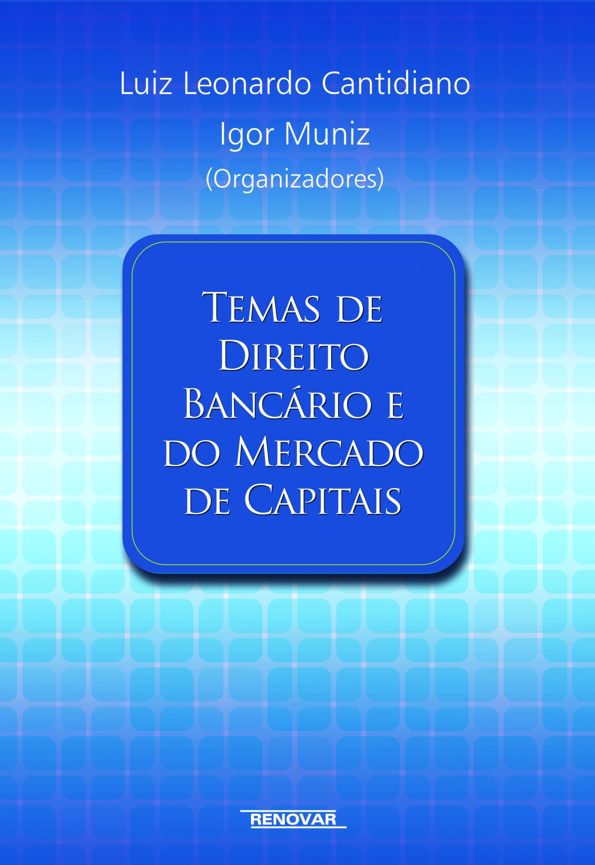 Foto 1 - Temas de Direito Bancário e do Mercado de Capitais