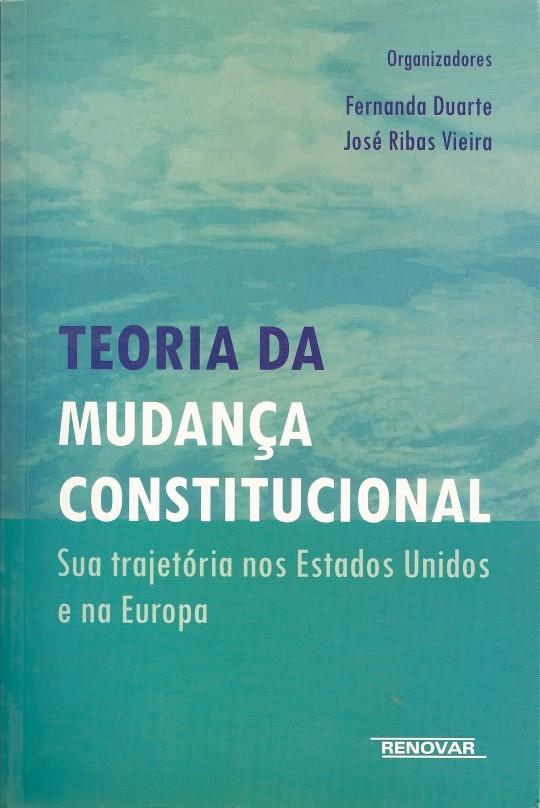 Foto 1 - Teoria da Mudança Constitucional